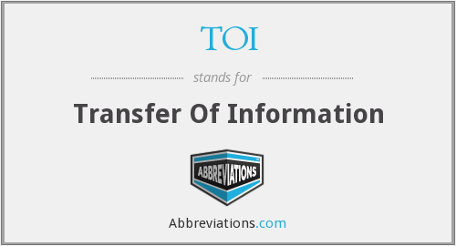 TOI - Transfer Of Information