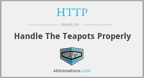 HTTP - Handle The Teapots Properly