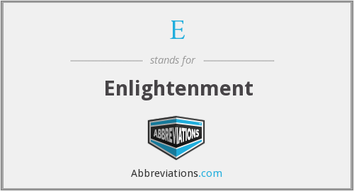 E - Enlightenment