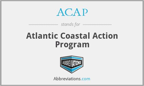 ACAP - Atlantic Coastal Action Program
