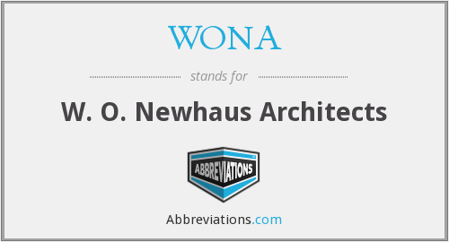 WONA - W. O. Newhaus Architects