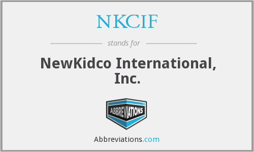 NKCIF - NewKidco International, Inc.