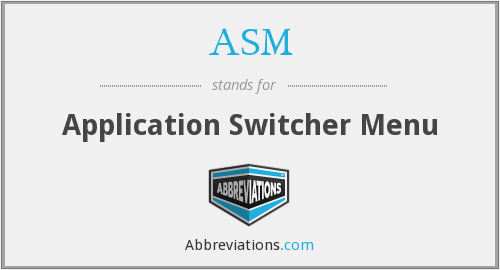 ASM - Application Switcher Menu