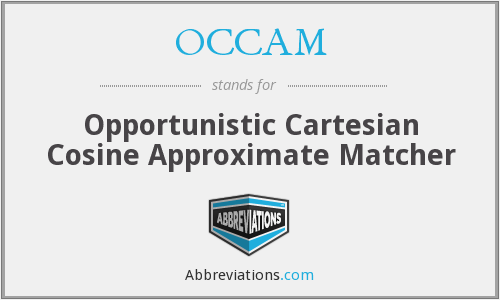OCCAM - Opportunistic Cartesian Cosine Approximate Matcher