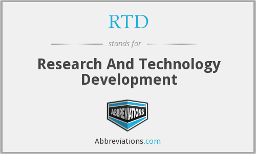 RTD - Research And Technology Development