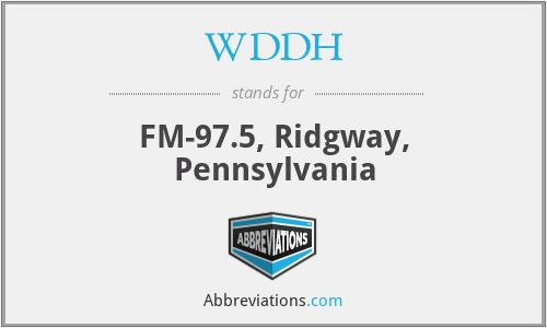 WDDH - FM-97.5, Ridgway, Pennsylvania