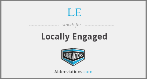 LE - Locally Engaged