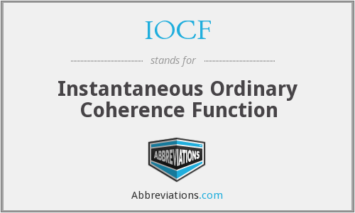 IOCF - Instantaneous Ordinary Coherence Function