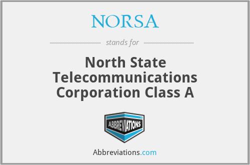 NORSA - North State Telecommunications Corporation Class A
