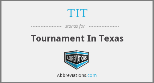 TIT - Tournament In Texas