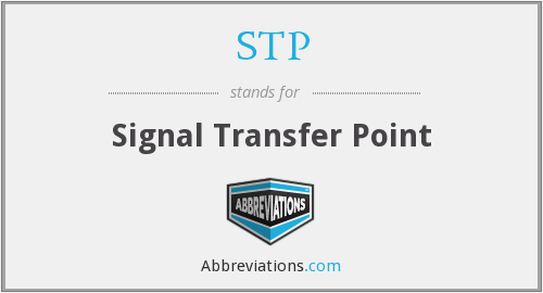 STP - Signal Transfer Point