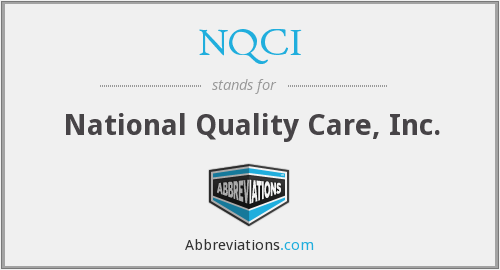 NQCI - National Quality Care, Inc.