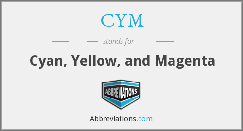 CYM - Cyan, Yellow, and Magenta
