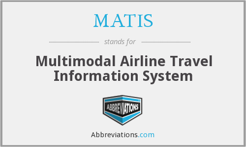 What does MATIS stand for?