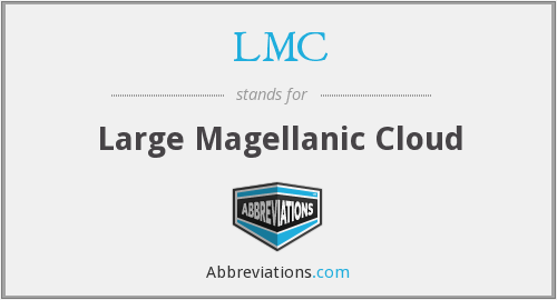 LMC - Large Magellanic Cloud