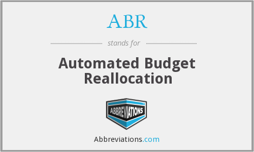 ABR - Automated Budget Reallocation