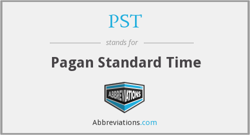 PST - Pagan Standard Time