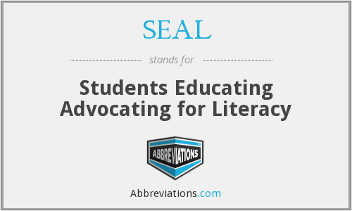 SEAL - Students Educating Advocating for Literacy