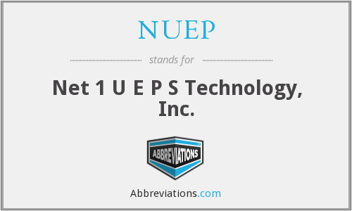 NUEP - Net 1 U E P S Technology, Inc.