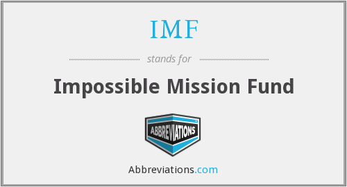 IMF - Impossible Mission Fund