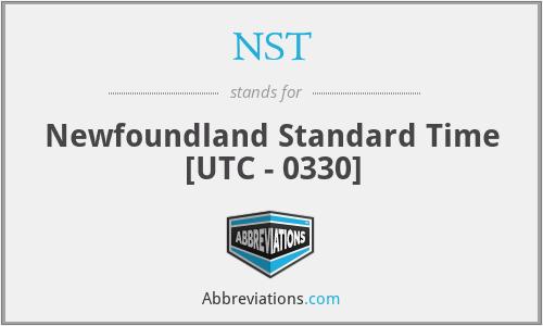 NST - Newfoundland Standard Time [UTC - 0330]