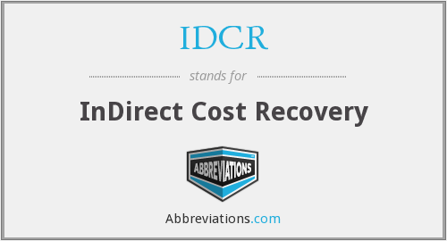 IDCR - InDirect Cost Recovery