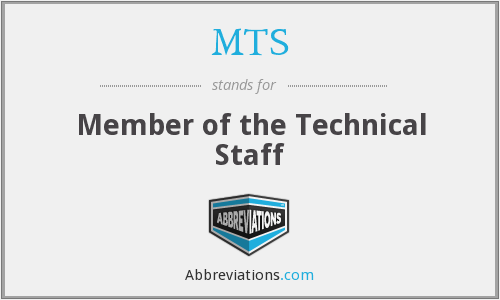 MTS - Member of the Technical Staff