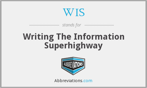 WIS - Writing The Information Superhighway