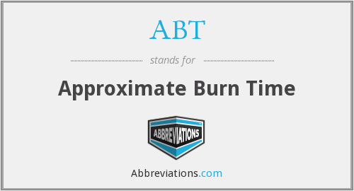 ABT - Approximate Burn Time