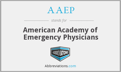 AAEP - American Academy of Emergency Physicians