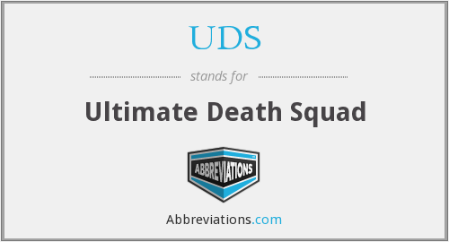 UDS - Ultimate Death Squad