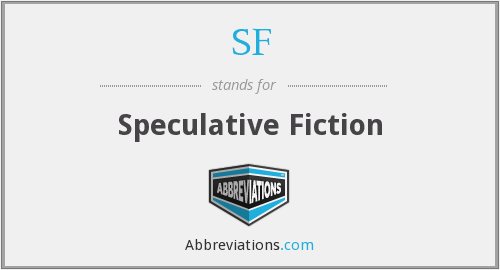 SF - Speculative Fiction