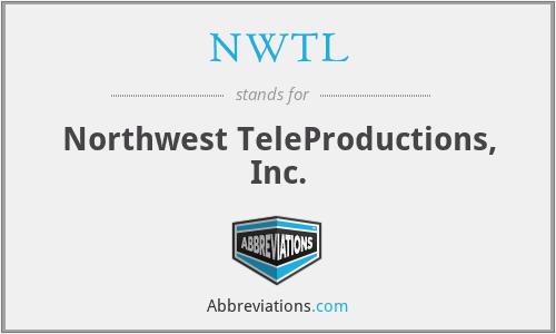 NWTL - Northwest TeleProductions, Inc.