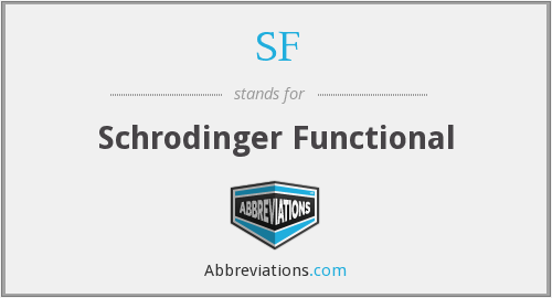 SF - Schrodinger Functional