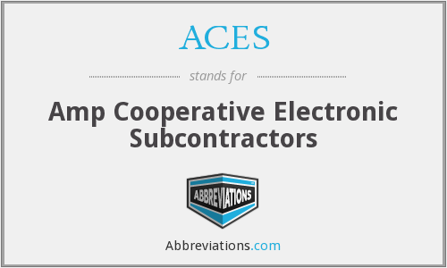 ACES - Amp Cooperative Electronic Subcontractors