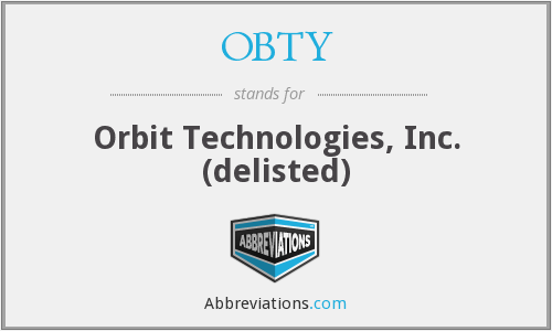 OBTY - Orbit Technologies, Inc. (delisted)
