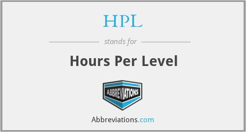 HPL - Hours Per Level