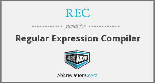REC - Regular Expression Compiler