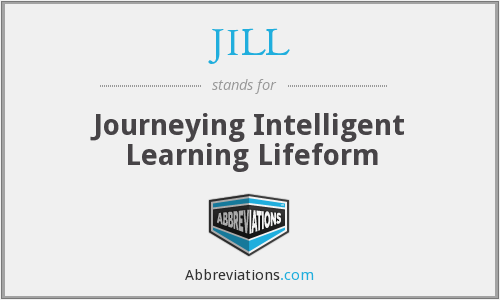 JILL - Journeying Intelligent Learning Lifeform
