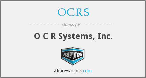 OCRS - O C R Systems, Inc.