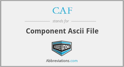 CAF - Component Ascii File