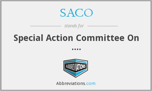 SACO - Special Action Committee On ....
