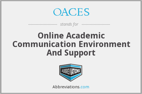 OACES - Online Academic Communication Environment And Support