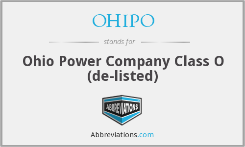 OHIPO - Ohio Power Company Class O (de-listed)