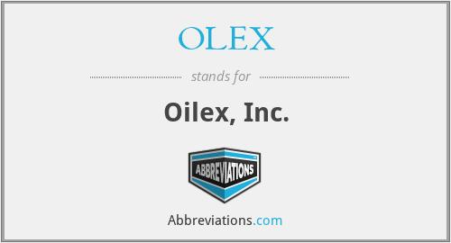 OLEX - Oilex, Inc.