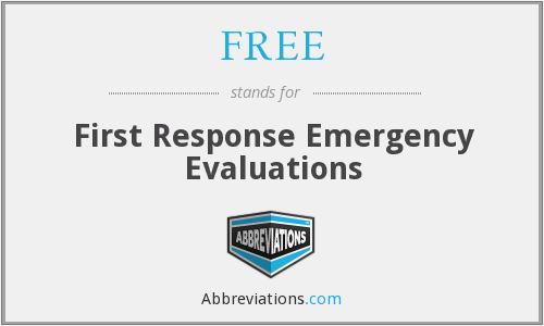 FREE - First Response Emergency Evaluations
