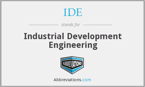 IDE - Industrial Development Engineering