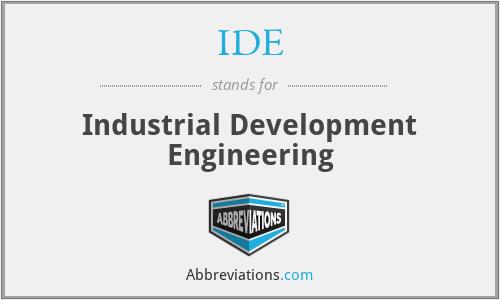 IDE - Industrial Development Engineering