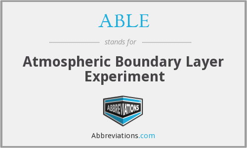 ABLE - Atmospheric Boundary Layer Experiment