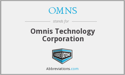 OMNS - Omnis Technology Corporation